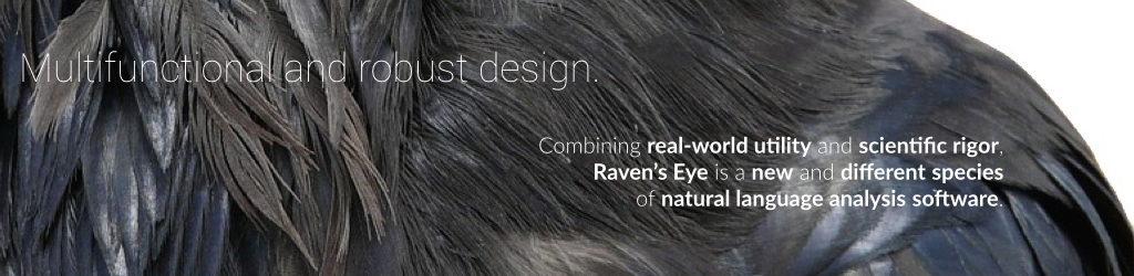 Raven's Eye combines real-world utility and scientific rigor in our online software.